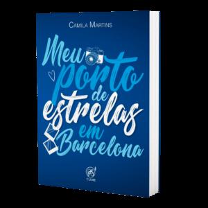 Meu porto de estrelas em Barcelona   Camila Martins Oening