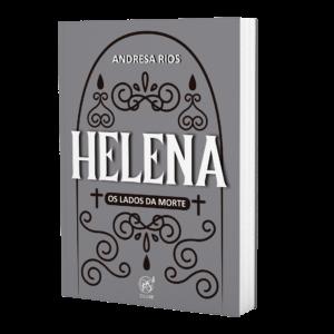 Helena - Os lados da morte   Andresa Rios