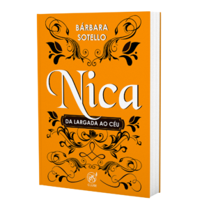 Nica - Da largada ao céu   Bárbara Sotello